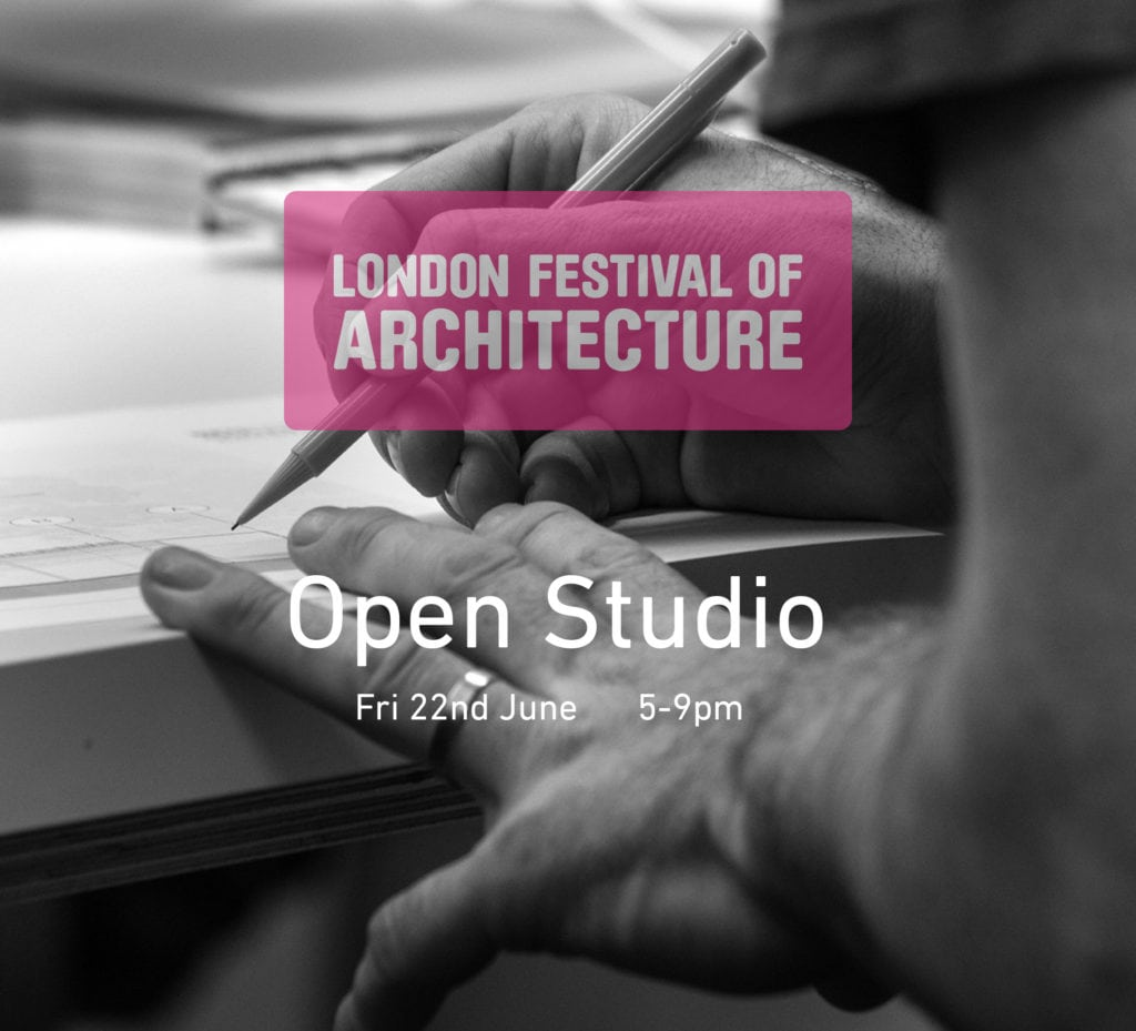 London Festival of Architecture - Open Studio
